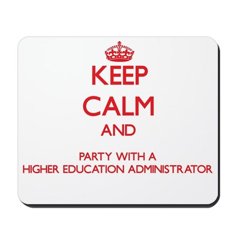 Keep Calm and Party With a Higher Education Admini