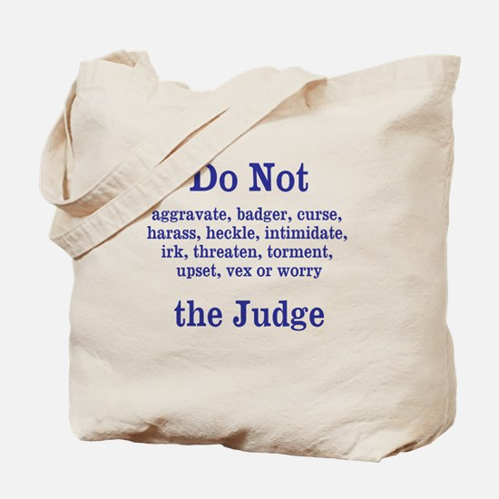 Do Not Irk ... Tote Bag
