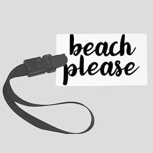 Beach Please Luggage Tag