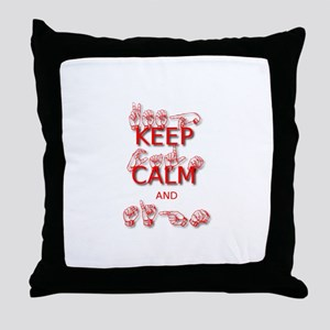 Keep Calm and Sign -in Sign Language Throw Pillow