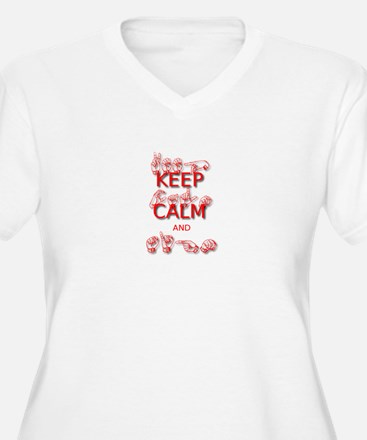 Keep Calm and Sign -in Sign Language Plus Size T-S