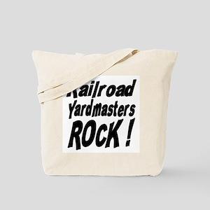 Railroad Yardmasters Rock ! Tote Bag