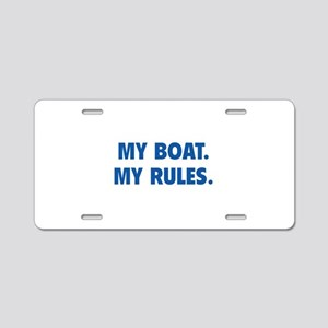 My Boat. My Rules. Aluminum License Plate