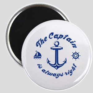 The Captain Is Always Right Magnet