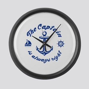 The Captain Is Always Right Large Wall Clock