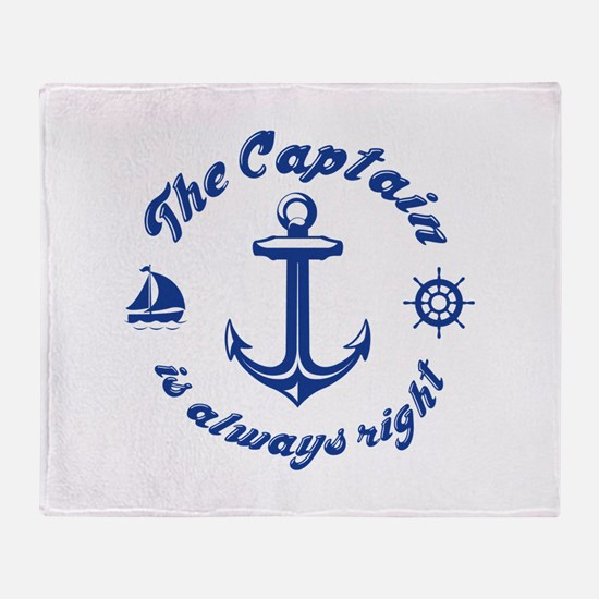 The Captain Is Always Right Stadium Blanket