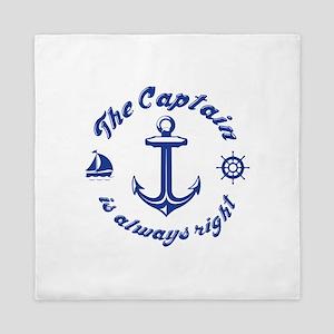 The Captain Is Always Right Queen Duvet