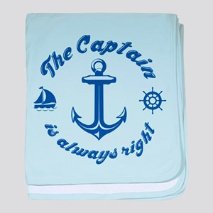 The Captain Is Always Right baby blanket