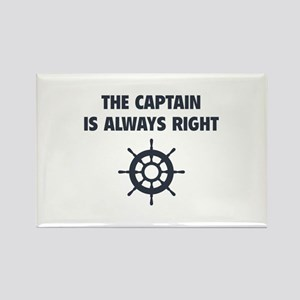 The Captain Is Always Right Rectangle Magnet