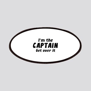 I'm The Captain Get Over It Patches