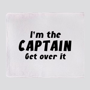 I'm The Captain Get Over It Stadium Blanket