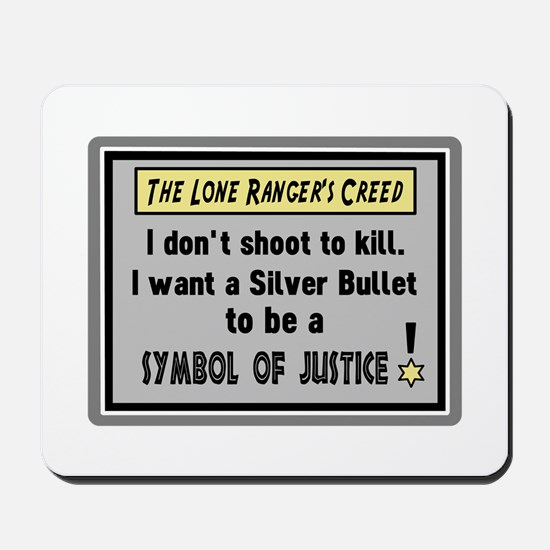 The Lone Rangers Creed Mousepad