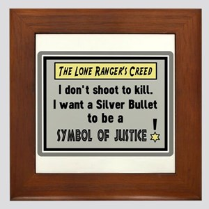 The Lone Rangers Creed Framed Tile