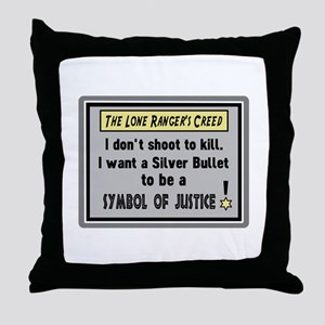 The Lone Rangers Creed Throw Pillow