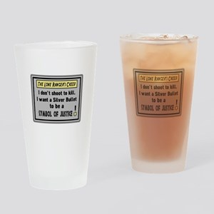The Lone Rangers Creed Drinking Glass