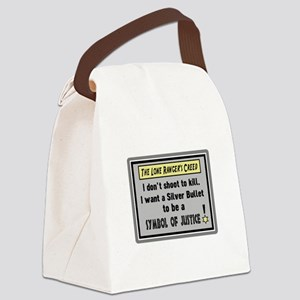 The Lone Rangers Creed Canvas Lunch Bag