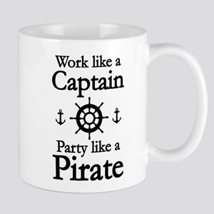 Work Like A Captain Party Like A Pirate Mug