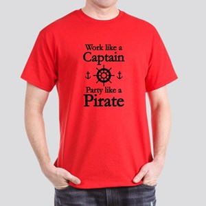 Work Like A Captain Party Like A Pirate Dark T-Shi