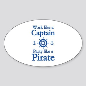 Work Like A Captain Party Like A Pirate Sticker (O