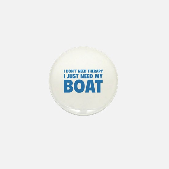 I Just Need My Boat Mini Button