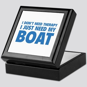 I Just Need My Boat Keepsake Box