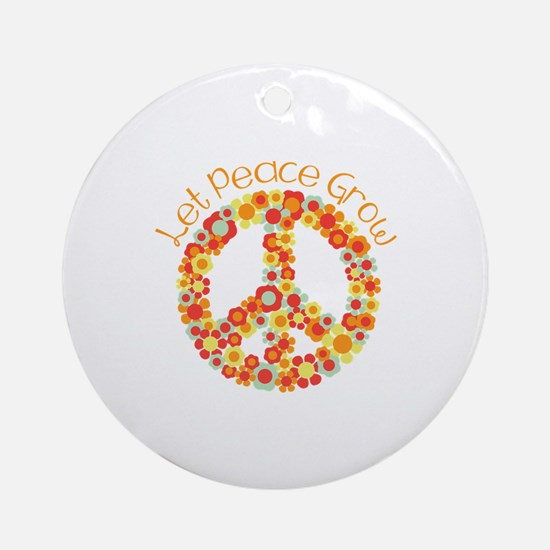Let Peace Grow Ornament (Round)