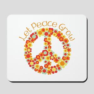 Let Peace Grow Mousepad