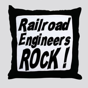 Railroad Engineers Rock ! Throw Pillow