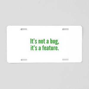 It's not a bug, it's a feature. Aluminum License P