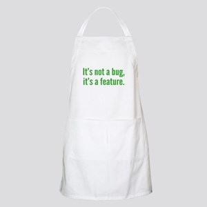 It's not a bug, it's a feature. Apron