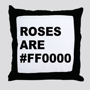 Roses Are #FF0000 Throw Pillow