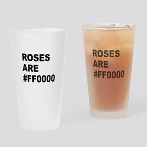 Roses Are #FF0000 Drinking Glass