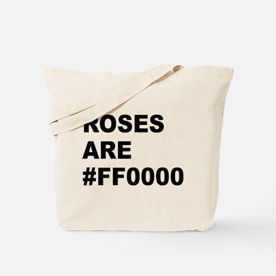 Roses Are #FF0000 Tote Bag