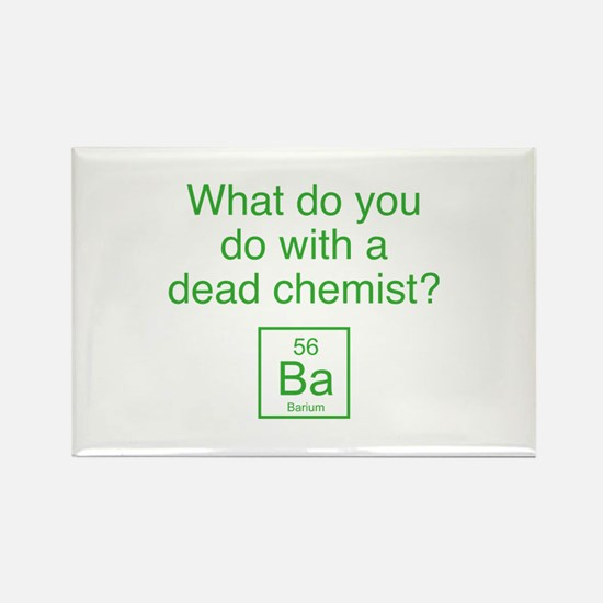 What Do You Do With A Dead Chemist? Rectangle Magn
