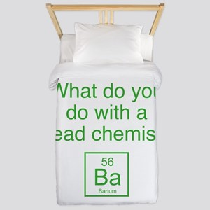 What Do You Do With A Dead Chemist? Twin Duvet
