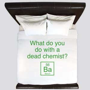 What Do You Do With A Dead Chemist? King Duvet