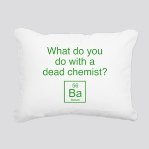 What Do You Do With A Dead Chemist? Rectangular Ca