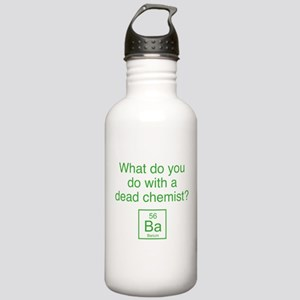 What Do You Do With A Dead Chemist? Stainless Wate