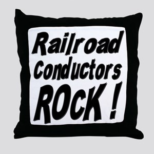 Railroad Conductors Rock ! Throw Pillow