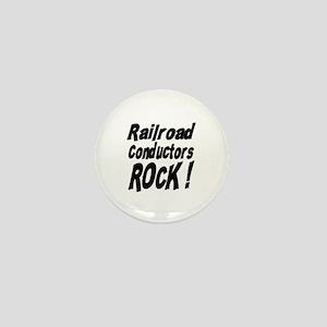 Railroad Conductors Rock ! Mini Button