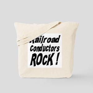 Railroad Conductors Rock ! Tote Bag
