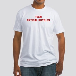 Team OPTICAL PHYSICS Fitted T-Shirt