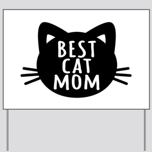 Best Cat Mom Yard Sign