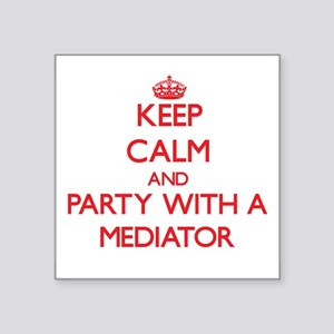Keep Calm and Party With a Mediator Sticker