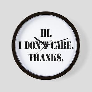 Hi. I Don't Care. Thanks. (4) Wall Clock