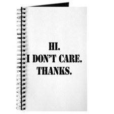 Hi. I Don't Care. Thanks. (4) Journal