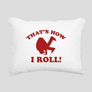 That's How I Roll! Rectangular Canvas Pillow