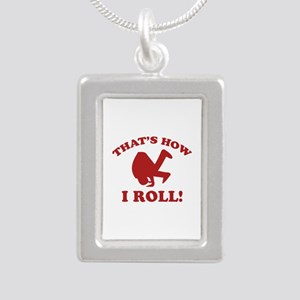 That's How I Roll! Silver Portrait Necklace