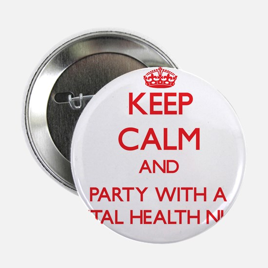 Keep Calm and Party With a Mental Health Nurse 2.2