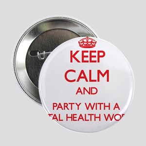 Keep Calm and Party With a Mental Health Worker 2.
